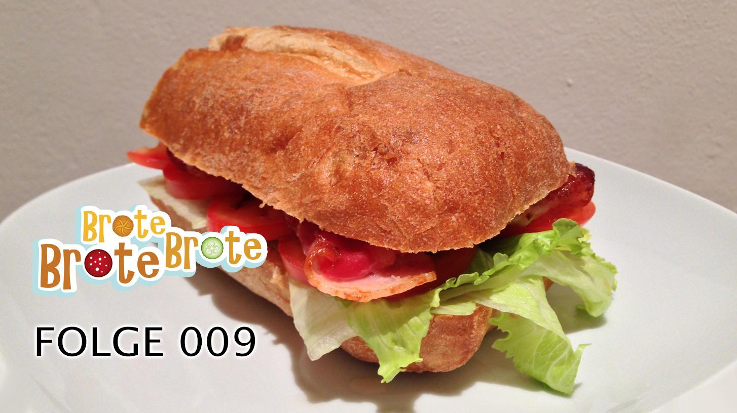 BLT-Sandwich – Folge 009